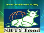 How to know Nifty Trend for today