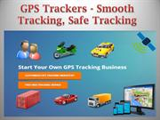 GPS Trackers - Smooth Tracking, Safe Tracking