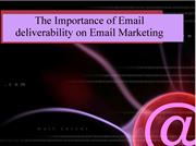 The Importance of Email deliverability on Email Marketing