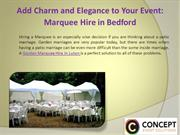 Add Charm and Elegance to your Event Marquee Hire in Bedford
