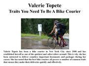 Valerie Topete Traits You Need To Be A Bike Courier