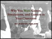 Why You Want Gamers in Your Classroom