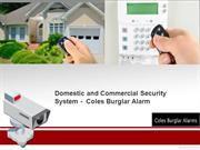 Domestic and Commercial Security System - Coles Burglar Alarms