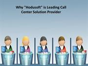 Why Hodusoft is Leading Call Center Solution Provider