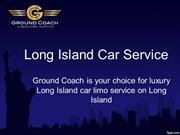 Long Island Car Service- Ground Coach Limo Service