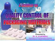 Quality Control of Packaging Materials