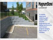 Wall Solutions creates segmental retaining wall systems - magnum stone