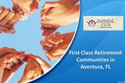 First Class Retirement Communities in Aventura, FL