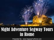 Night Adventure Segway Tours in Rome