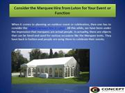Consider the Marquee Hire from Luton for Your Event or Function