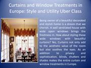Curtains and Window Treatments in Europe For Uber Class