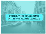 Protecting home from hurricane damage