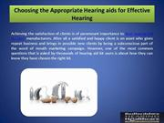 Choosing the Appropriate Hearing Aids for Effective Hearing