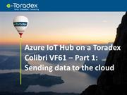 Azure IoT Hub on a Toradex Colibri VF61 - Part 1 - Sending data to the
