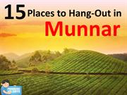 15 Places to Hang-Out in Munnar