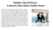 Matthew David Parker - Lafayette Salsa Dance Studio Owner