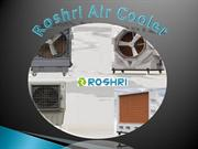 ROSHRI – A Known Industrial Air Cooler Supplier!