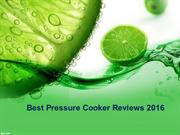 Best Pressure Cooker Reviews 2016