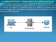 Confidential Proxies - Exactly what Is A Confidential Proxy