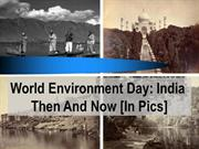 World Environment Day- India Then and Now (In Pics)