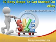 10 Easy Steps To Get Started On eBay