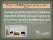 Objectives of the Made to Measure Curtains in Milton Keynes