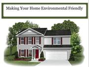Making Your Home Environmental Friendly