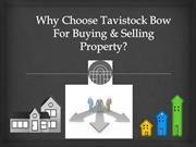 Why Choose Tavistock Bow For Buying & Selling Property ?