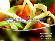 NY Bagel Franchise - The Top Bagel Franchise Based in New York