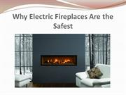 Why Electric Fireplaces Are the Safest