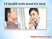 10 health tests must for men