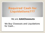 Closeout Liquidators| closeout buyers| close out store