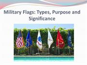 Military Flags: Types, Purpose and Significance