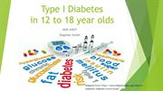 Type I Diabetes 12 to 18 year olds Final Review 2