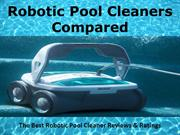 Robotic Pool Cleaners  compared new PPT