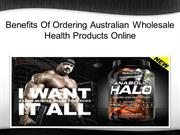 Benefits Of Ordering Australian Wholesale Health Products Online