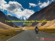 I Am Adventure: Enjoy the Tour of Your Dreams