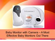 Baby Monitor with Camera - A Guide to The Most Effective Baby Monitors