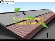 How Gutter Guards Maintain Gutters?