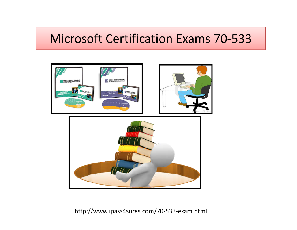 Microsoft Certification Exams 70 533 Authorstream