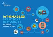 IoT - Enabled Solutions in Mobility - The Changing Landscape of Travel
