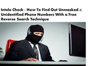 Intel Check - How To Get Details of  Unmasked & Unidentified Phone Cal