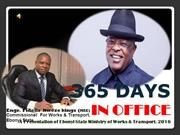 365 DAYS in office