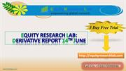 Equity Research lab 14th June Derivative report.ppt