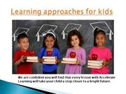 Learning approaches for kids