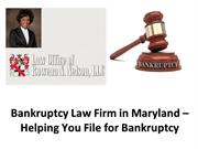Bankruptcy Law Firm in Maryland – Helping You File for Bankruptcy
