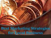 Best Marketing Strategies for Local Business by Tony Semadeni