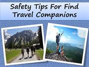 Safety Tips For Find Travel Companions