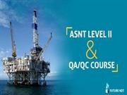 ASNT Level II & QA/QC Course