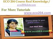 ECO 204 Course Real Knowledge / eco204dotcom